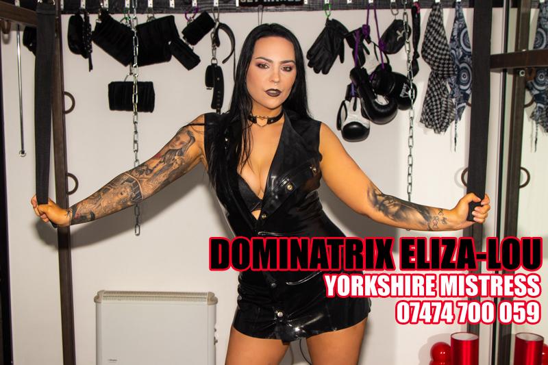 Yorkshire Dominatrix Eliza-Lou